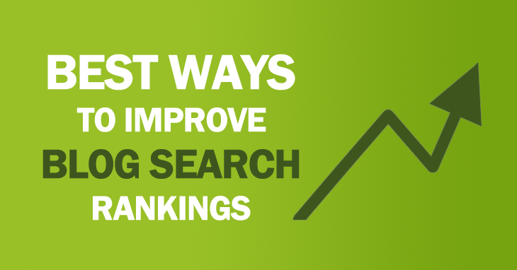 7 Ways To Improve Your Blog Search Engine Rankings