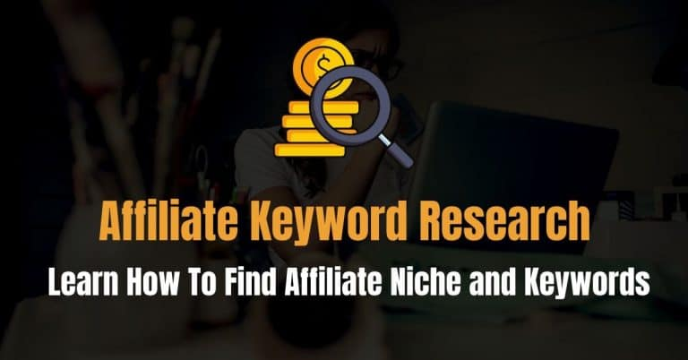 How To Do Keyword Research for Affiliate Marketing?