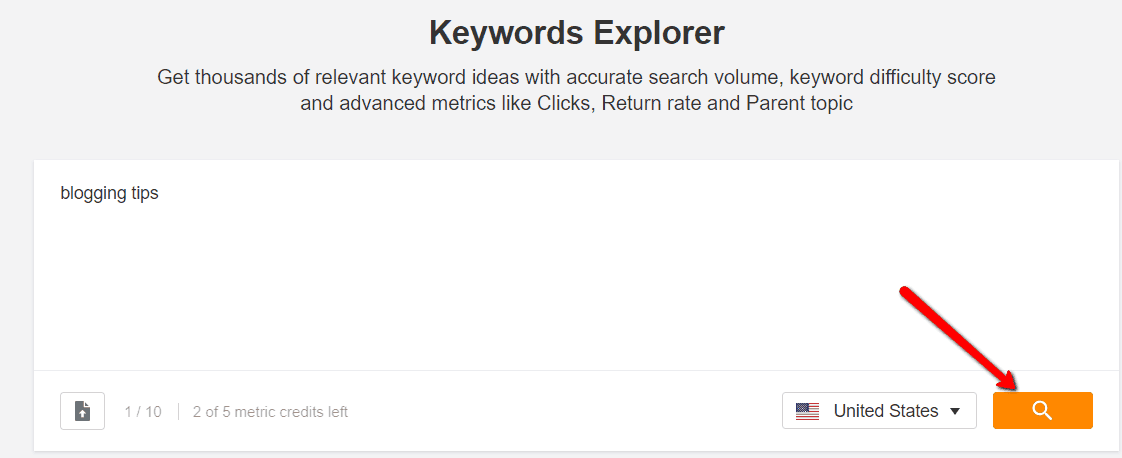 Ahrefs Keyword Explorer blogging tips