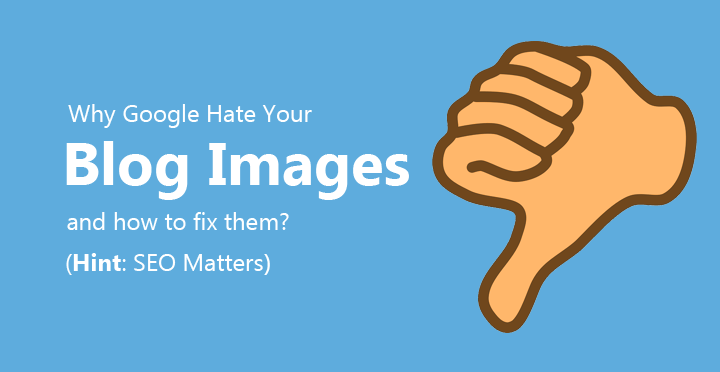 Image Optimization 101 - Optimize Blog Post Images For SEO