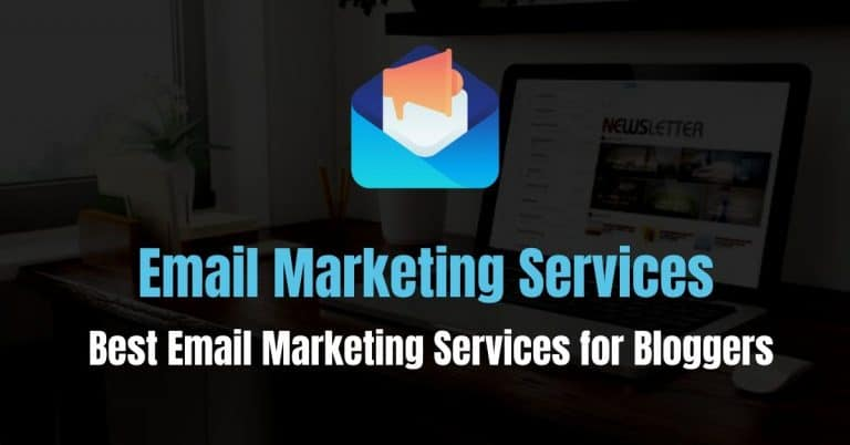 11 Best Email Marketing Services For Bloggers