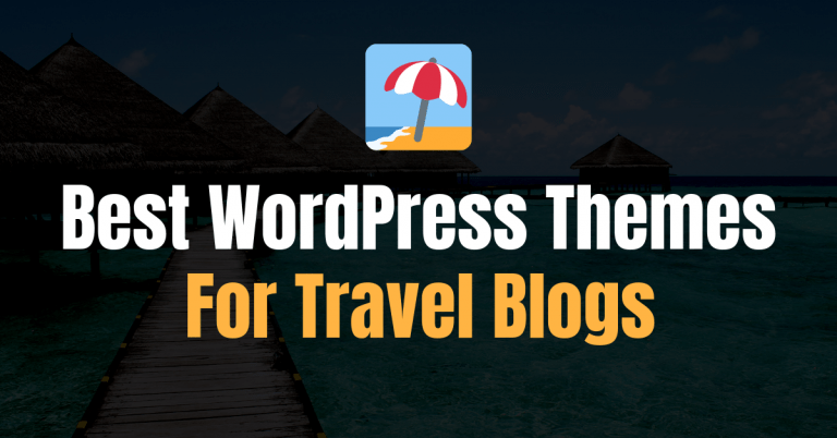 9 Best WordPress Themes For Travel Blogs of 2021