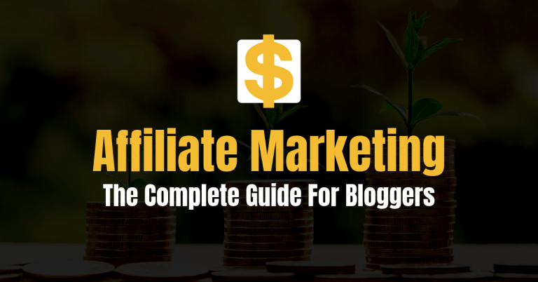 Affiliate Marketing Guide For Bloggers