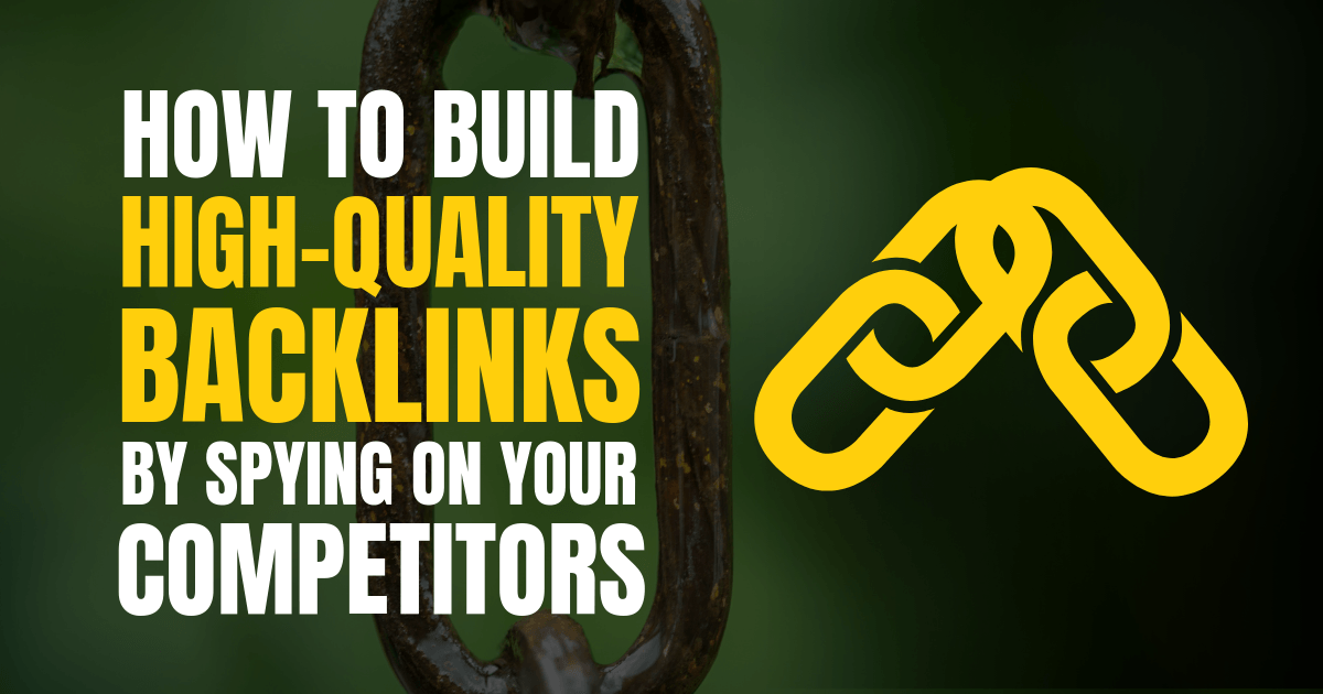 spy competitors backlinks