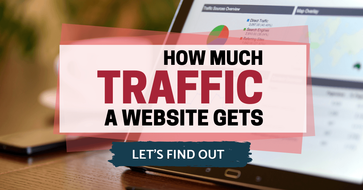 3 Smart Ways To Find Out How Much Traffic A Website Gets