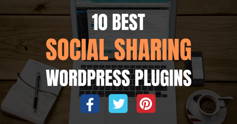 10 Best WordPress Social Sharing Plugins