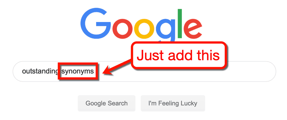 Google Search for Outstanding Synonyms