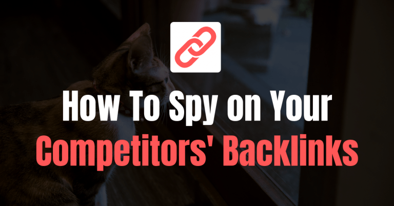 Spy on Competitors Backlinks
