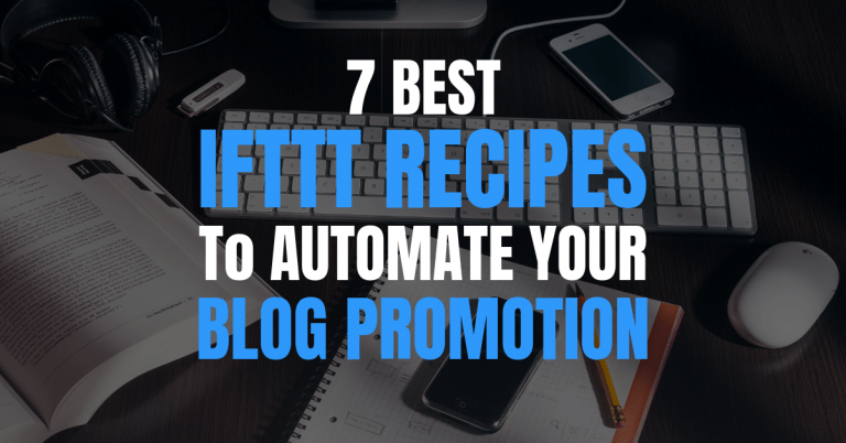 best ifttt recipes for blog promotion