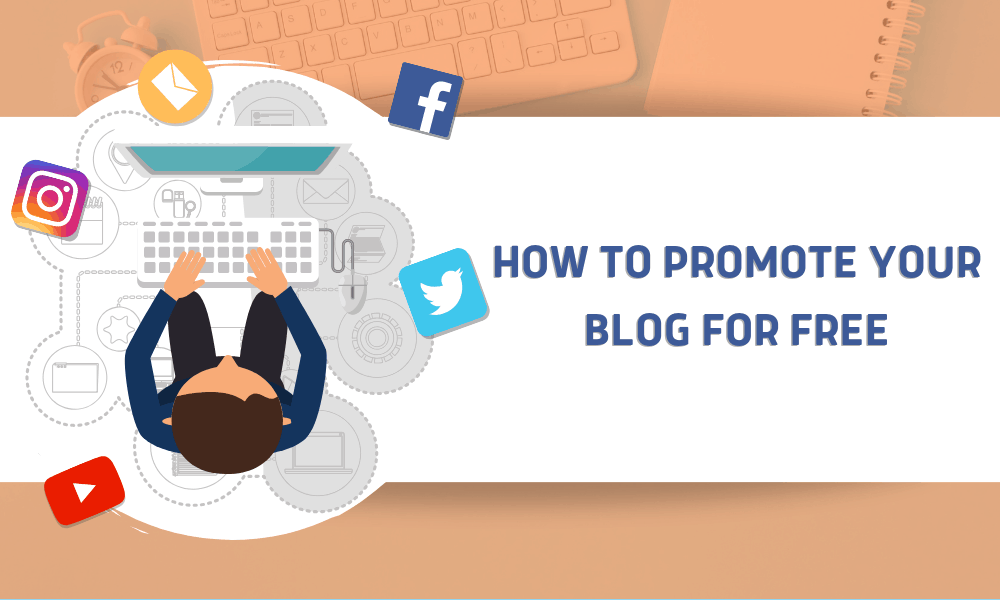 How to Promote Your Blog for Free