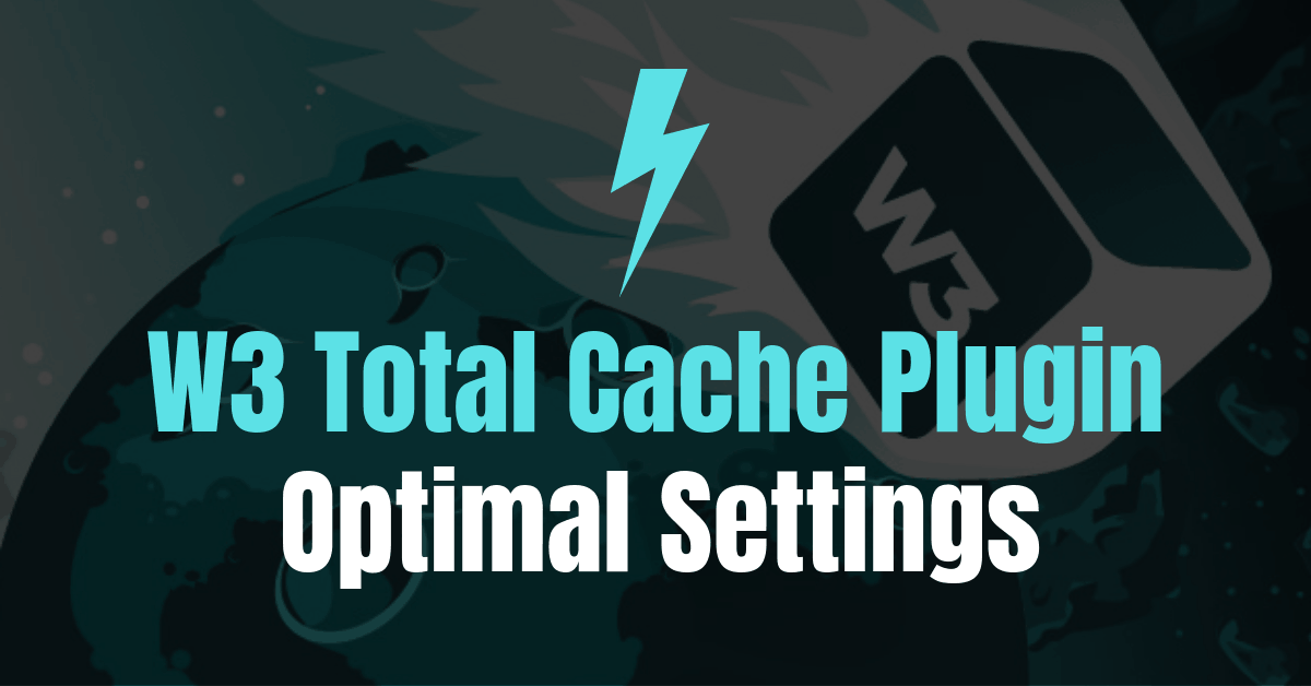 W3 Total Cache Settings