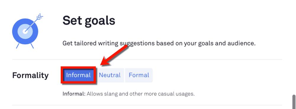 Informal Formality Goal
