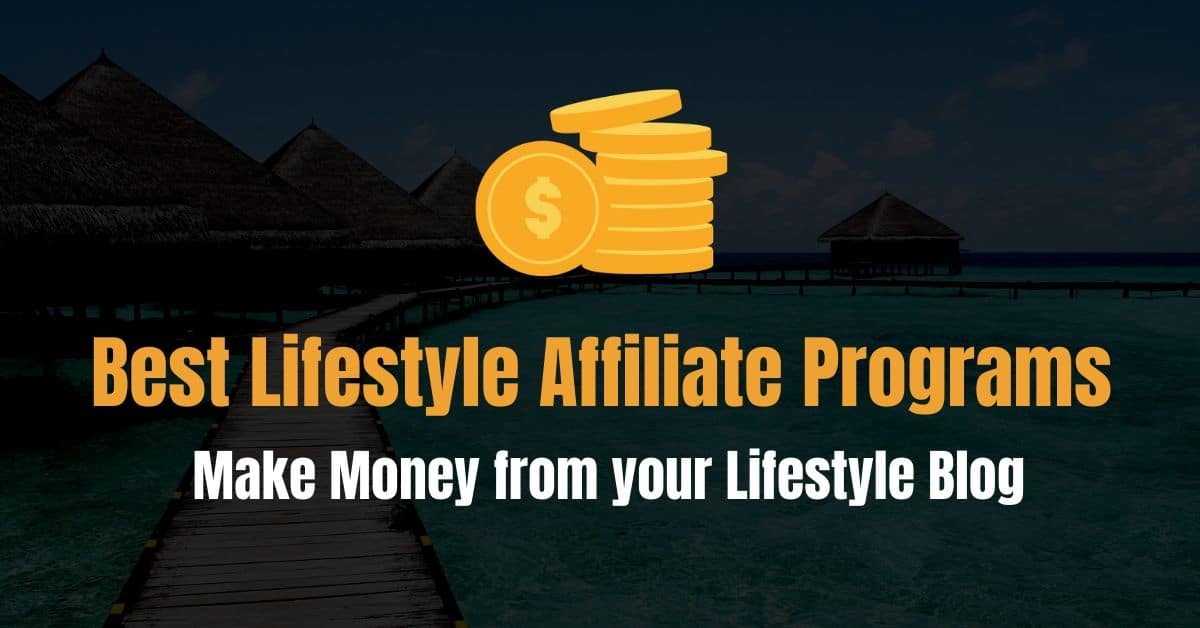 Lifestyle Affiliate Programs