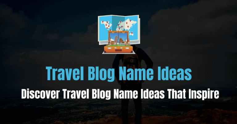 3-Step Process To Find Travel Blog Name Ideas