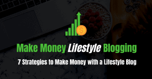 Make Money Lifestyle Blog