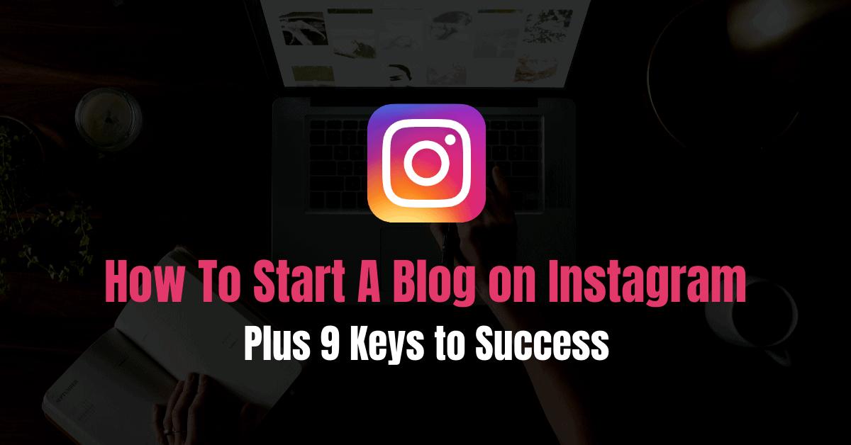 Start Instagram Blog