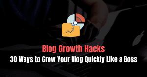 Blog Growth Hacks
