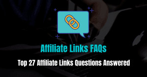 Affiliate Links FAQs