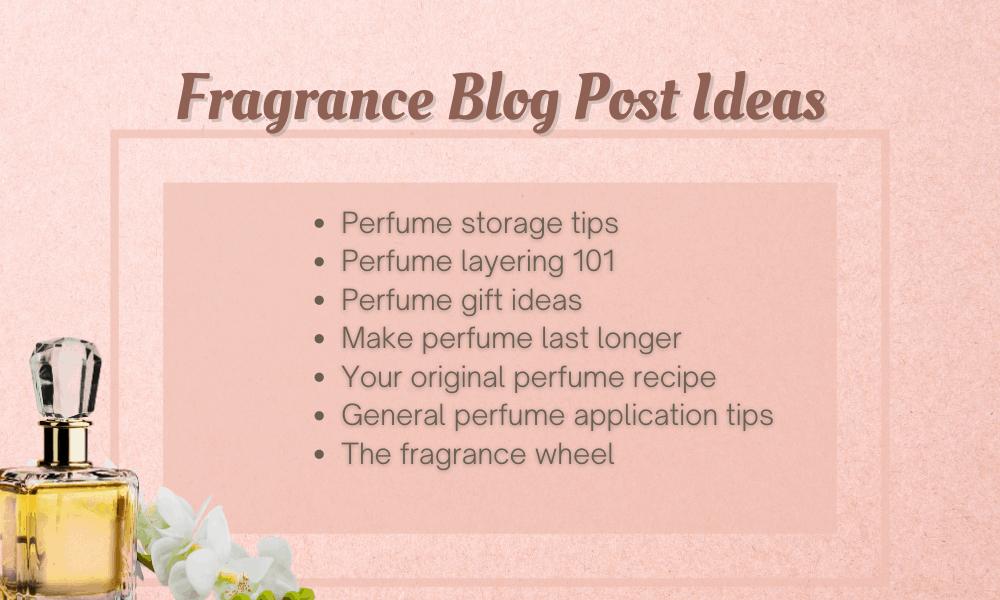 Fragrance Blog Post Ideas