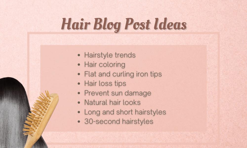 Hair Blog Post Ideas
