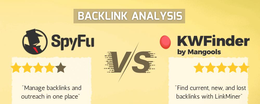 Backlink Analysis SpyFu vs KWFinder