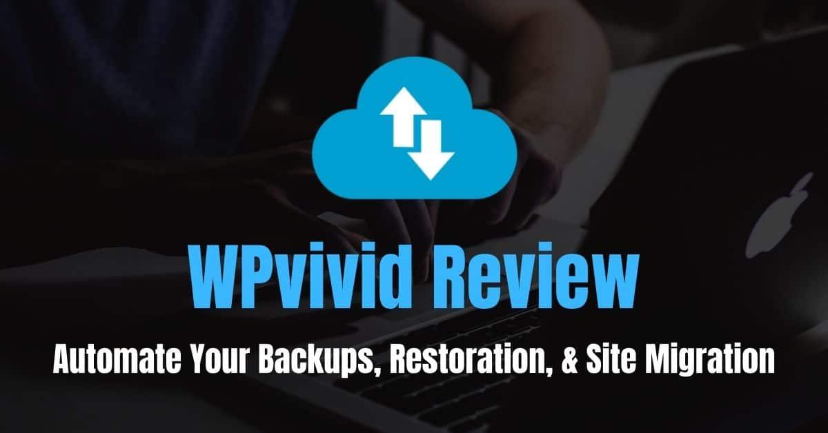 wpvivid review