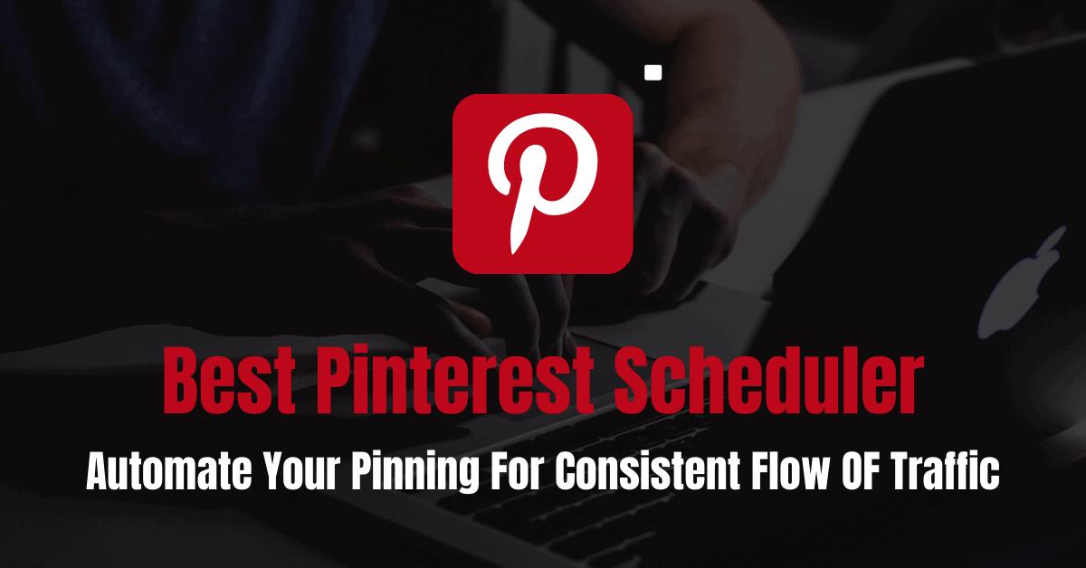 Best Pinterest Scheduler