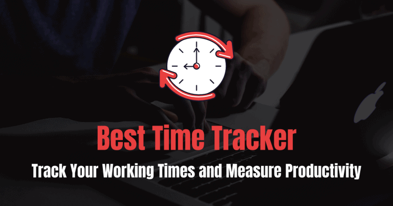5 Best Time Trackers (2021): Track Your Working Times!