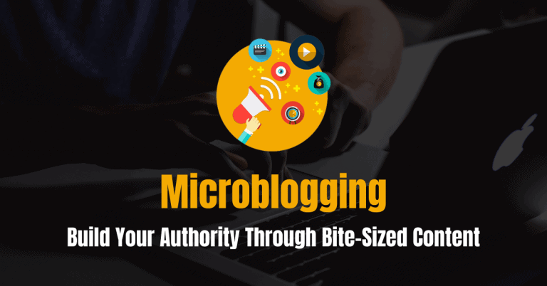 The Definitive Guide to Microblogging (2021): Bite-Sized Content to Build Your Authority
